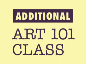 "2020 ""Art 101"" Additional Class"
