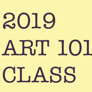 "2019 ""Art 101"" Additional Class"